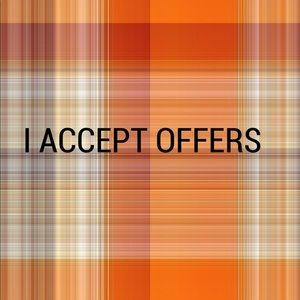 I accept offers